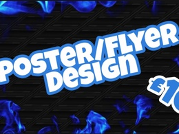 Need a poster/flyers for your event? Full design only £10!