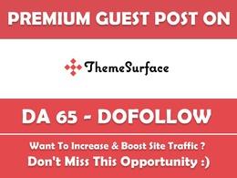 Guest post on ThemeSurface. ThemeSurface.com DA65 Dofollow Link