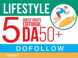 Publish 5 Guest Post Lifestyle Sites DA50