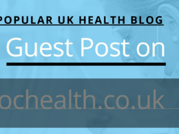 Guest Post on a Great UK Health Blog Sochealth.co.uk