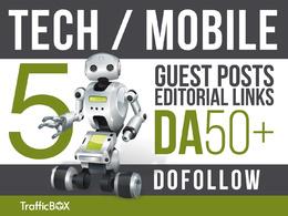 Publish 5 Guest Post Tech Mobile Sites DA50+