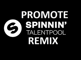 Promote 250 Spinnin Records Talent Pool Remix Liked