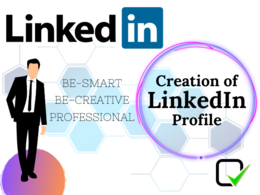 Create Revamp and Optimize your LinkedIn Profile