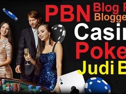 Do 50 Casino, Gambling, Poker Related PBNs Blogger Blog Post