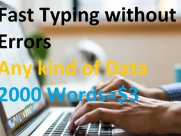 Fast type  any kind of data per 7000 words
