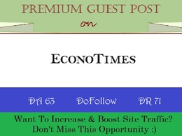 Place A Guest Post on EconoTimes.com with DoFollow - DR 71