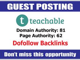 Write & Publish Guest Post on Teachable DA81 - Dofollow Links