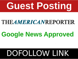 Guest Post on Google News USA Approved Site TheAmericanReporter