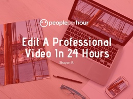 Edit A Professional Video In 24 Hours