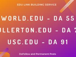 EDU Guest Posts World.edu, USC.edu, Fullerton.edu DoFollow Links