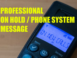 Record a 150 word phone message for your business within 1 day