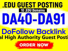 DA40-DA91 EDU Guest Posting on 10 EDU Sites - Dofollow Links