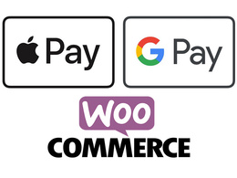 Integrate Apple Pay and Google pay in WooCommerce