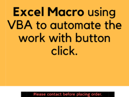 Develop Excel Macro with VBA to automate your work with a click