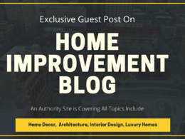 Write & publish do-follow guest post on home improvement blog