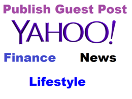 Guest Post Yahoo Finance - News or Lifestyle With Brand Mention