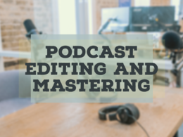 Edit up to 20 minutes of your podcast