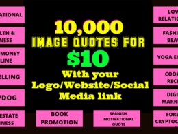 Give 10000 image quotes for any niche with your logo