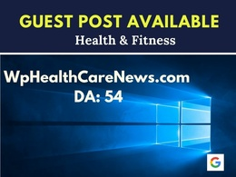 Health Guest Post on wphealthcarenews.com DR:52   Dofollow Perma