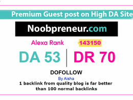 Publish Guest Post on Noobpreneur - Noobpreneur.com -DR 70