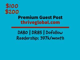 Super Cheap HQ Guest Post on thriveglobal.com | DA80 | Dofollow
