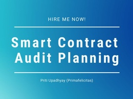 Help you plan your Smart Contract Audit project