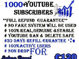 Add 1000 Real Youtube Subscribers 100% Full Money Back(Refund)
