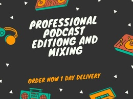 Do awesome podcast editing and mixing