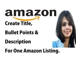 Create Title, Bullet Points & Description for 1 Amazon Listing