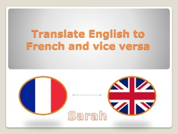 Translate English to French and vice versa up to 500 words