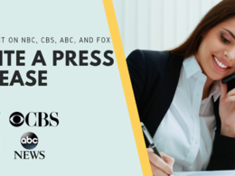 Write Press Release And Do Distribution On Fox CBC NBC and Etc