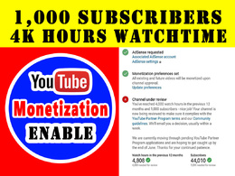Provide 4k hours + 1k YouTube subscribers for monetization
