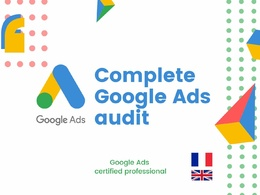 Complete audit of your Google Ads account +list of optimizations