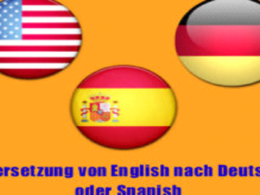 Translate any text from English to German or Spanish