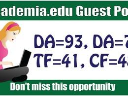 Write & Publish Guest Post on Academia,  Academia.EDU DA93, DR91