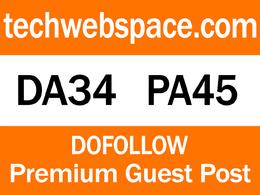 Publish a guest post on techwebspace.com DA34 PA45 DoFollow