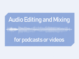 Edit and Mix Audio for Podcast or Video