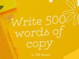 Write 500 words of copy