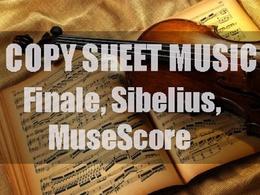 Copy pdf, handwritten sheet music to Finale, Sibelius, MuseScore