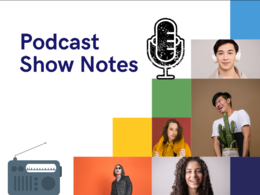 Write podcast show notes for SEO within 24 hours