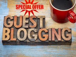Place 50 unique guest blog posts on HIGH DA50 - DA94 websites