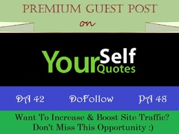 Place A HQ Guest Post on YourSelfQuotes.com with DoFollow Backli