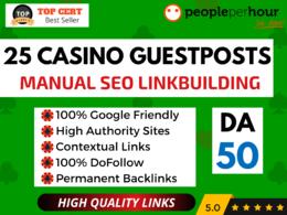 ★ Write Publish 25 CASINO/GAMBLING Guest Posts + DoFollow Links★