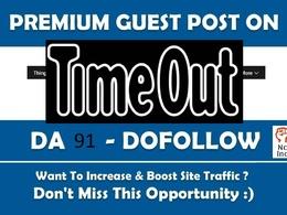 Google News Guest Post on Timeout com Site DA 91 DoFollow