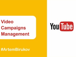 Manage a Youtube video campaigns