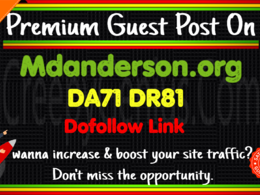 Guest Post on Mdanderson. org DA71 DR81 - Traffic 1M/Month