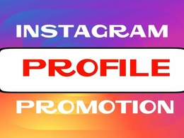 Promote Instagram Profile to the real audiences