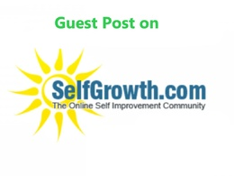 Publish a Guest Post on Selfgrowth.com-- SelfGrowth