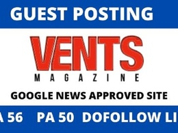 Guest Post on Google News Site Ventsmagazine DA 56 Dofollow Link