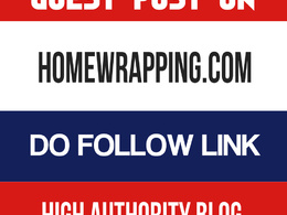 Publish Guest Post HomeWrapping Blog